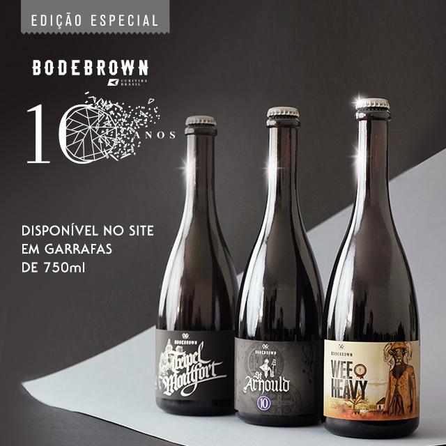 Cervejas - Edição especial 10 anos Bodebrown